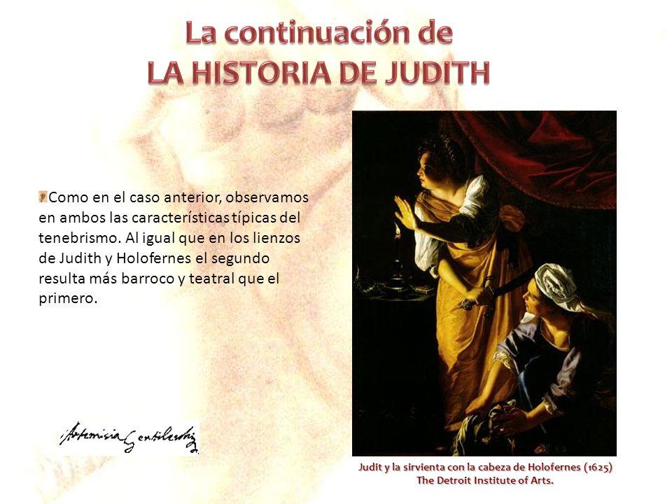 Como en el caso anterior, observamos en ambos las características típicas del tenebrismo. Al igual que en los lienzos de Judith y Holofernes el segundo resulta más barroco y teatral que el primero.