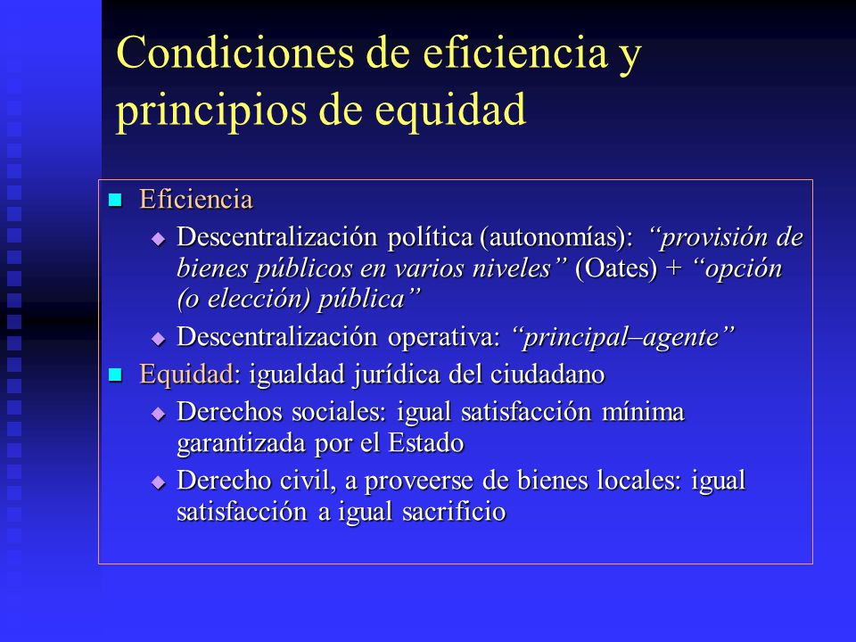Condiciones de eficiencia y principios de equidad