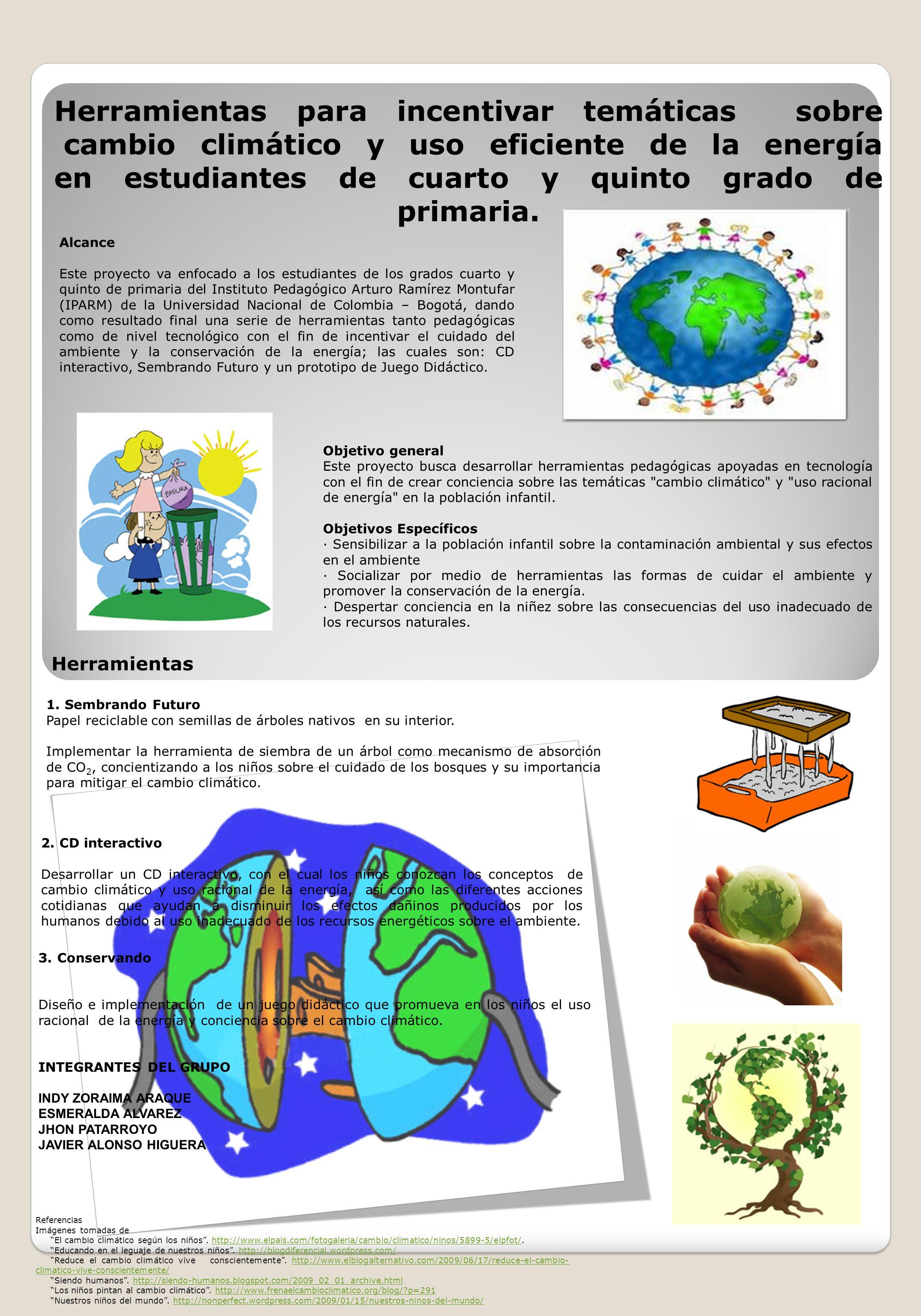 Herramientas para incentivar temáticas sobre cambio climático y uso eficiente de la energía en estudiantes de cuarto y quinto grado de primaria.