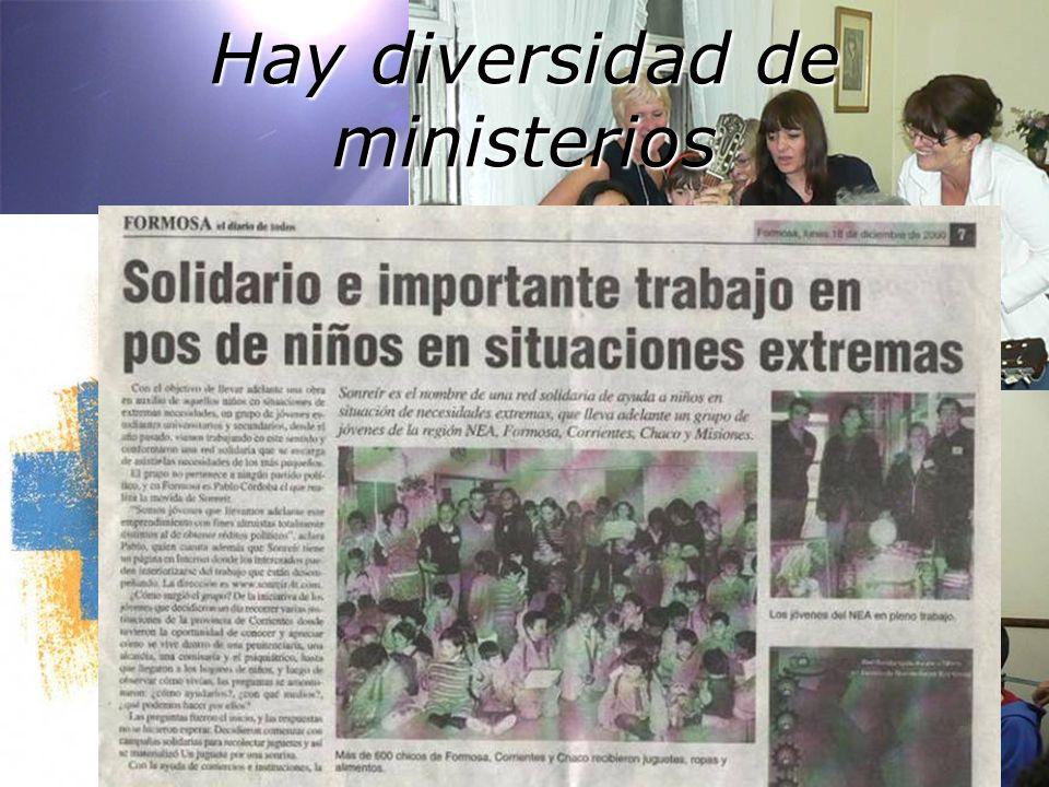 Hay diversidad de ministerios