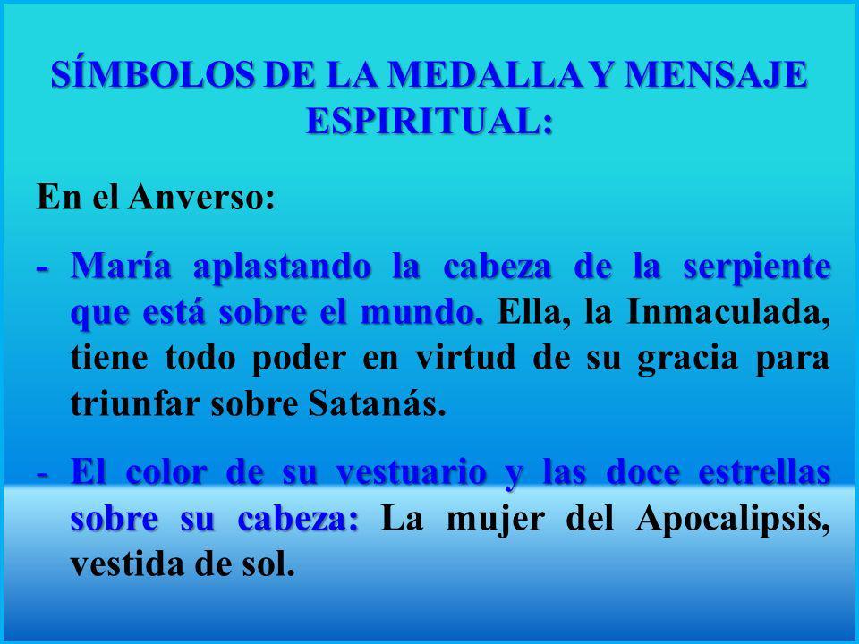 SÍMBOLOS DE LA MEDALLA Y MENSAJE ESPIRITUAL: