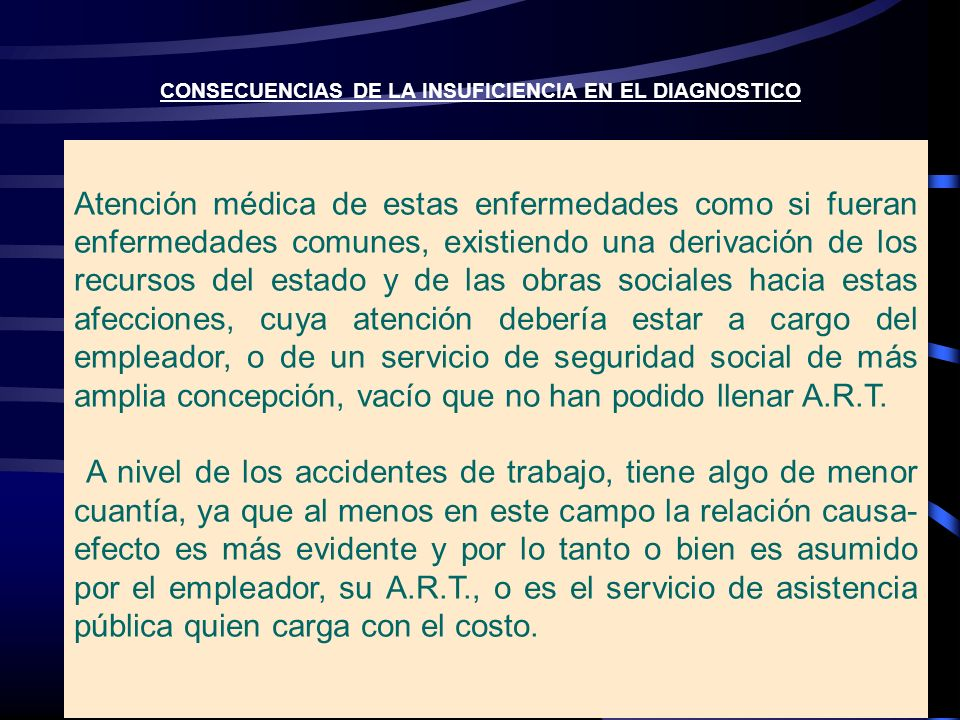 CONSECUENCIAS DE LA INSUFICIENCIA EN EL DIAGNOSTICO
