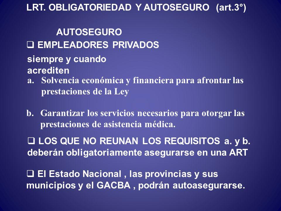 LRT. OBLIGATORIEDAD Y AUTOSEGURO (art.3°)