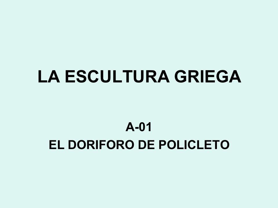 A-01 EL DORIFORO DE POLICLETO
