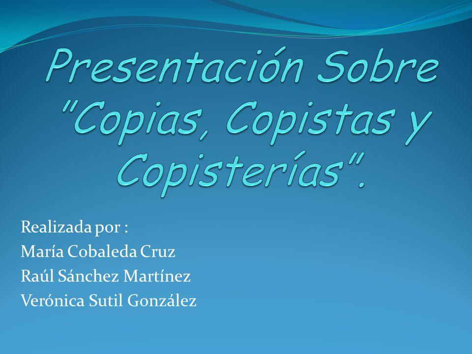 Presentación Sobre Copias, Copistas y Copisterías .