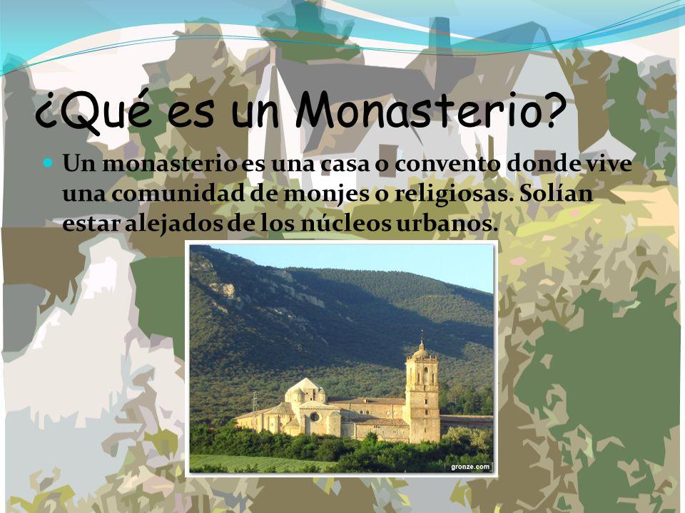¿Qué es un Monasterio
