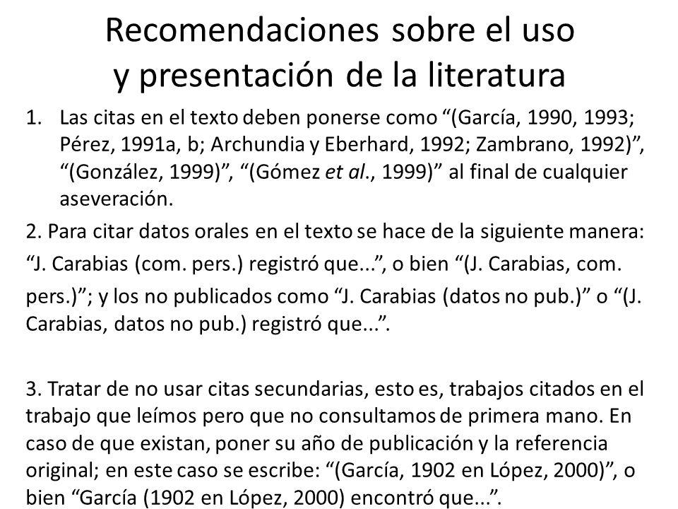Recomendaciones sobre el uso y presentación de la literatura