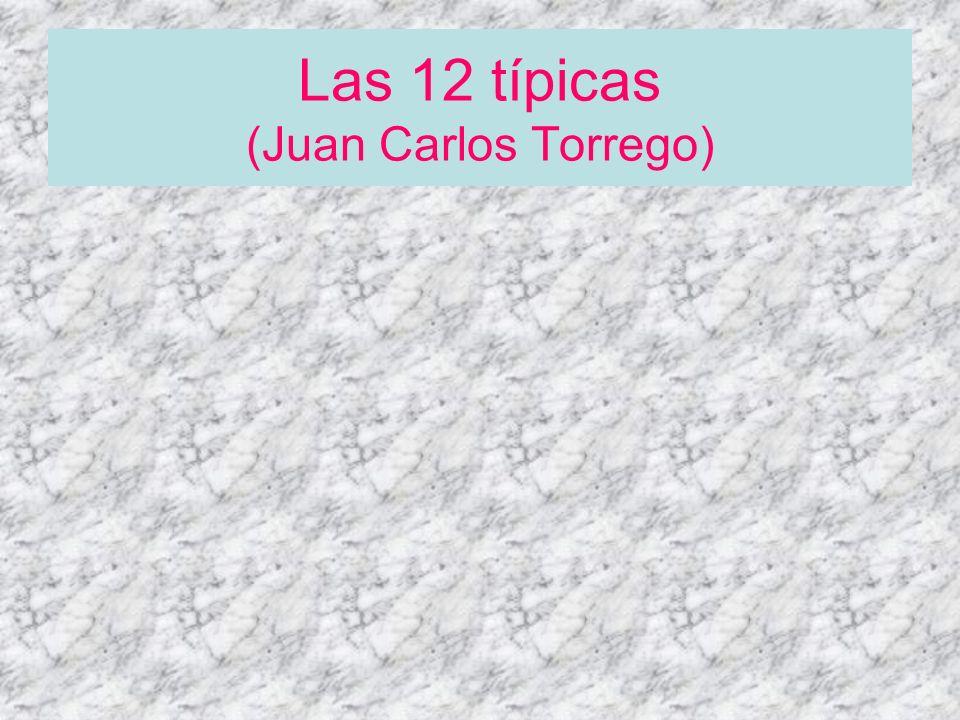 Las 12 típicas (Juan Carlos Torrego)
