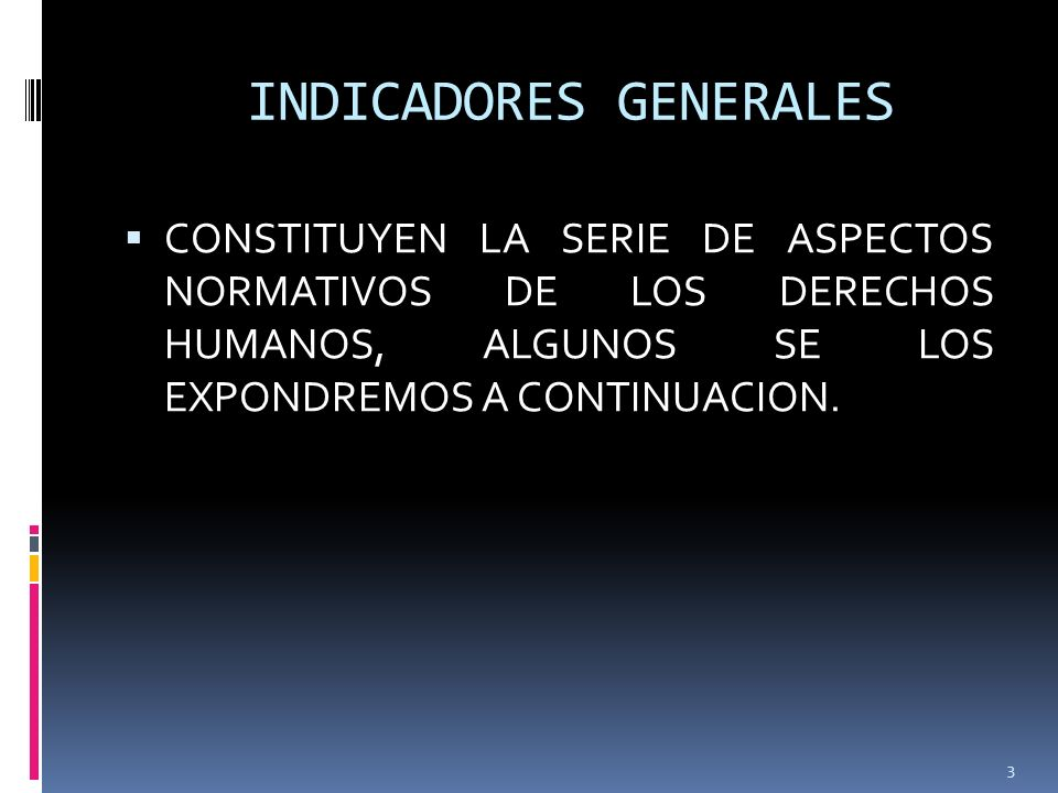 INDICADORES GENERALES
