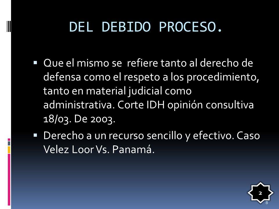 DEL DEBIDO PROCESO.