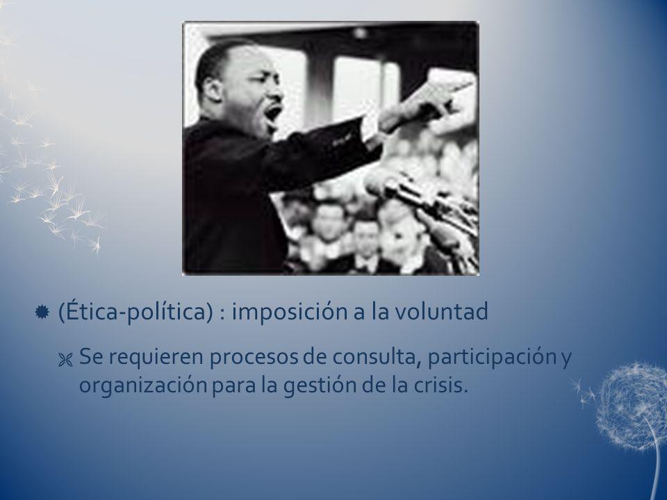 (Ética-política) : imposición a la voluntad