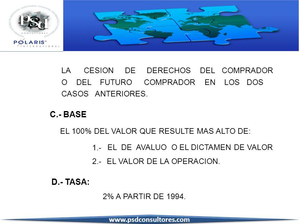 C.- BASE D.- TASA: LA CESION DE DERECHOS DEL COMPRADOR