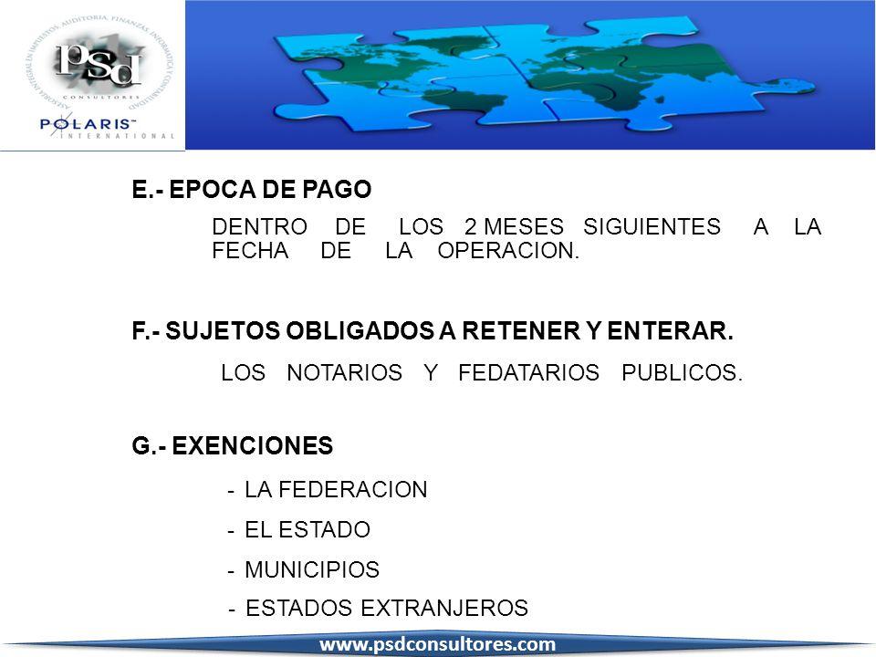 F.- SUJETOS OBLIGADOS A RETENER Y ENTERAR.