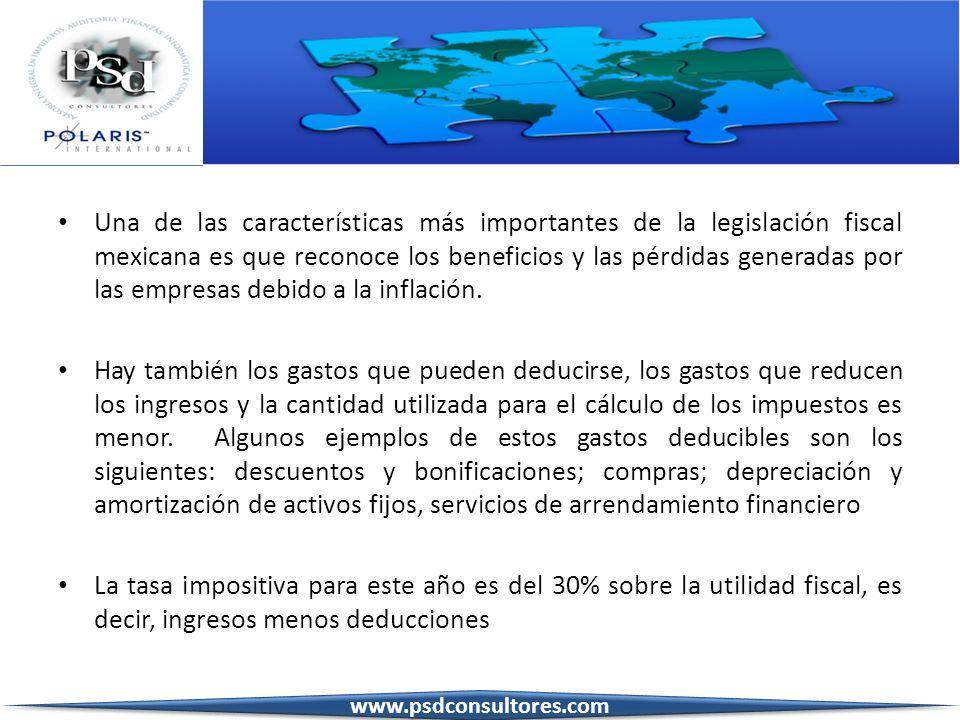 Una de las características más importantes de la legislación fiscal mexicana es que reconoce los beneficios y las pérdidas generadas por las empresas debido a la inflación.