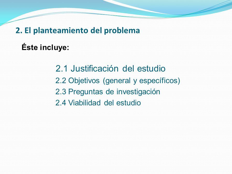 2. El planteamiento del problema