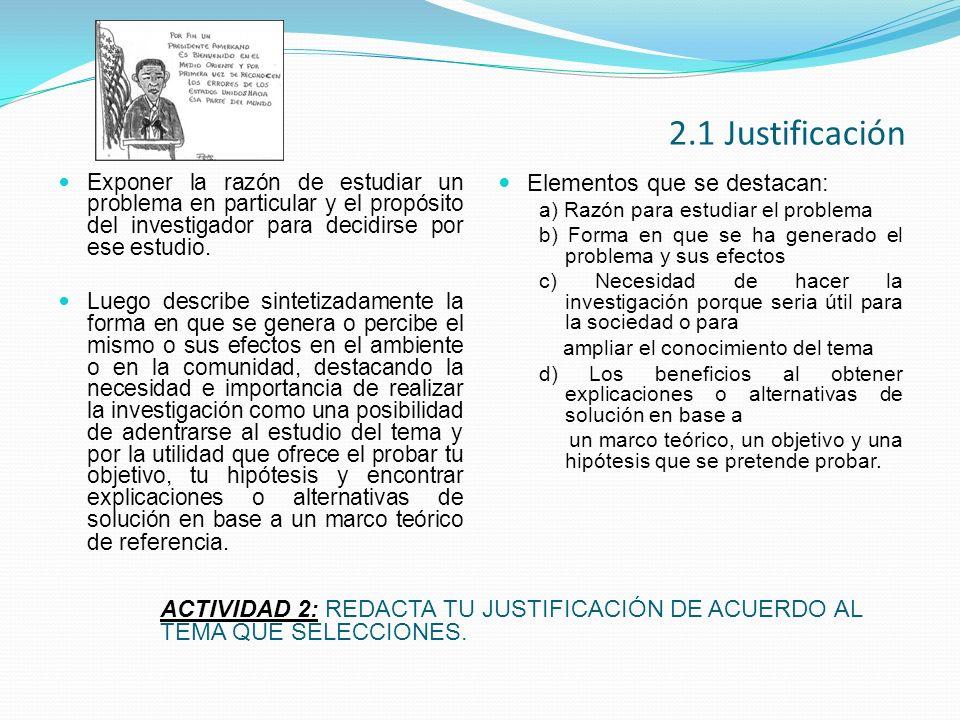 2.1 Justificación Elementos que se destacan:
