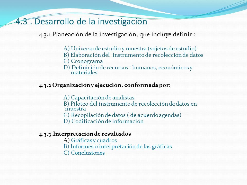 4.3 . Desarrollo de la investigación