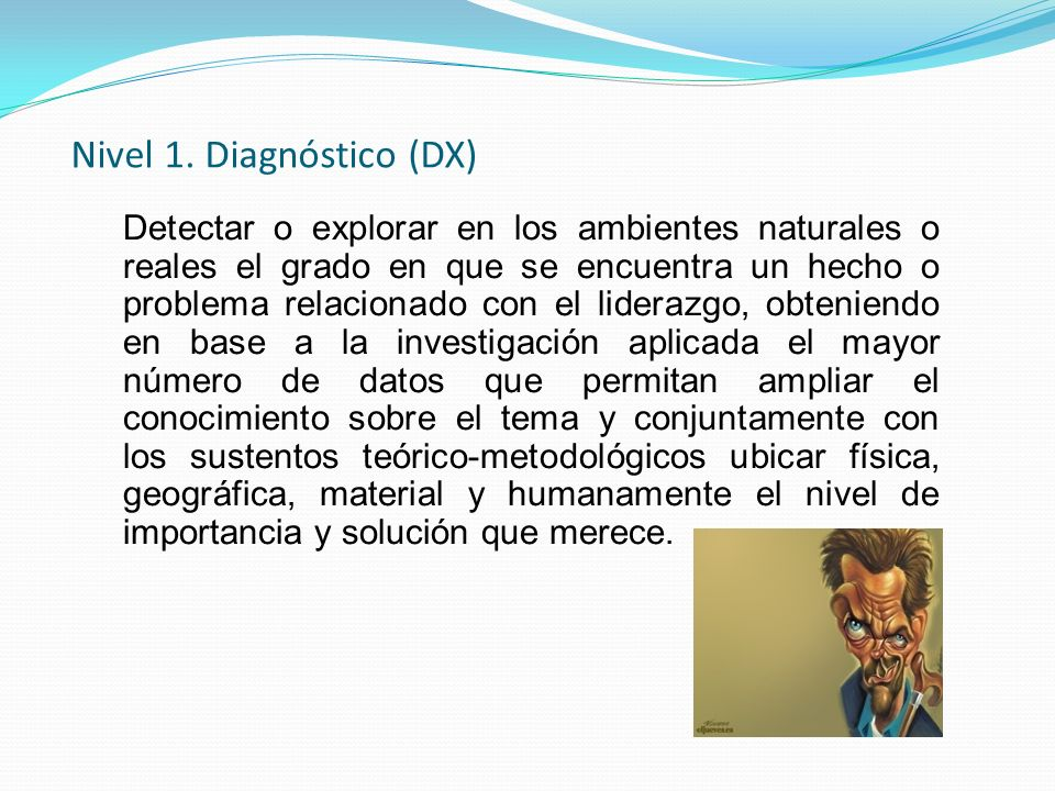 Nivel 1. Diagnóstico (DX)