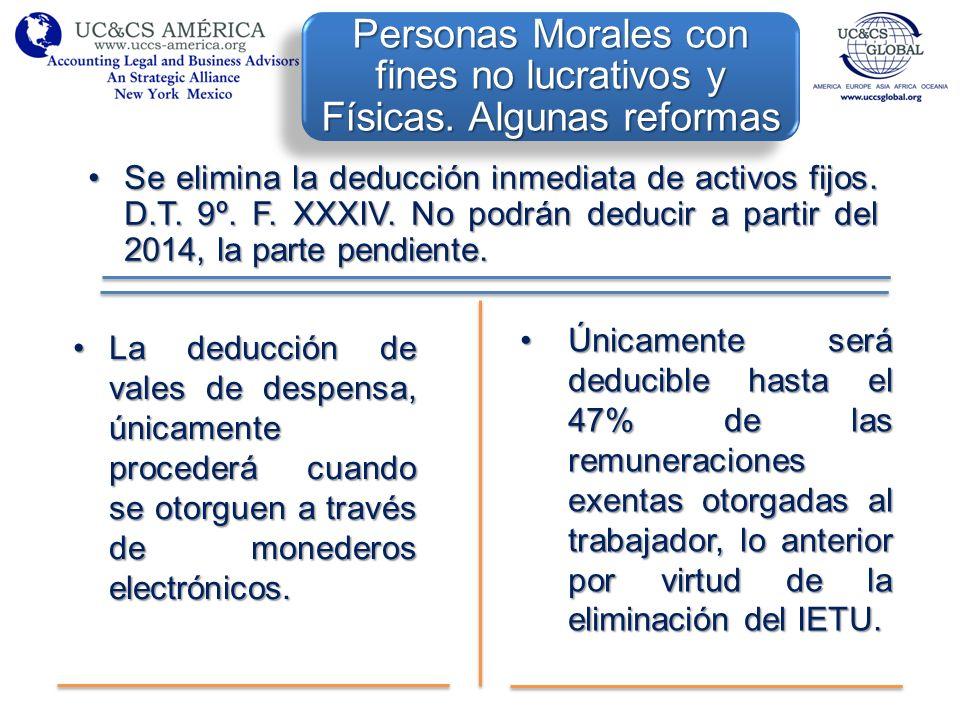 Personas Morales con fines no lucrativos y Físicas. Algunas reformas