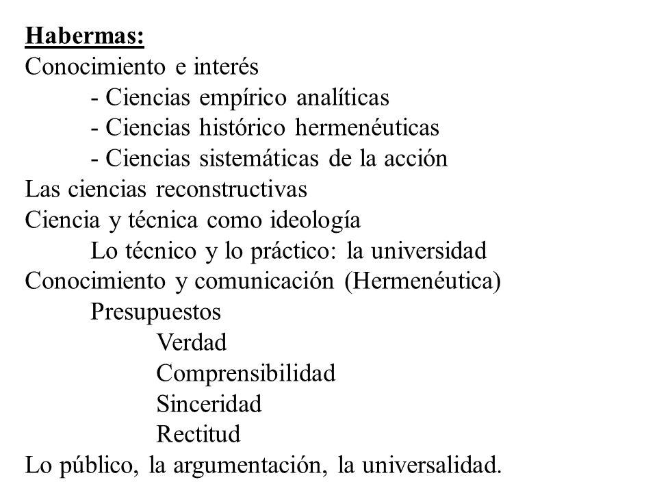 Habermas: Conocimiento e interés. - Ciencias empírico analíticas