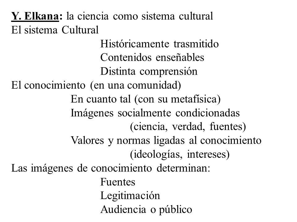 Y. Elkana: la ciencia como sistema cultural