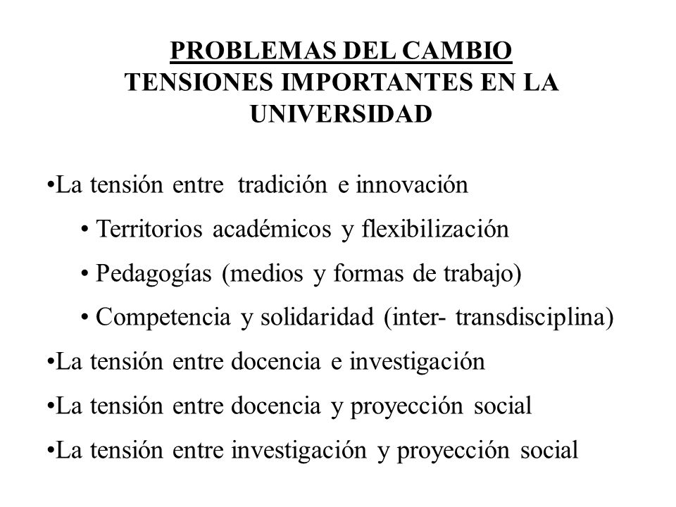 TENSIONES IMPORTANTES EN LA UNIVERSIDAD