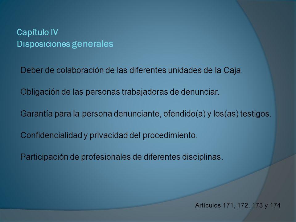 Capítulo IV Disposiciones generales