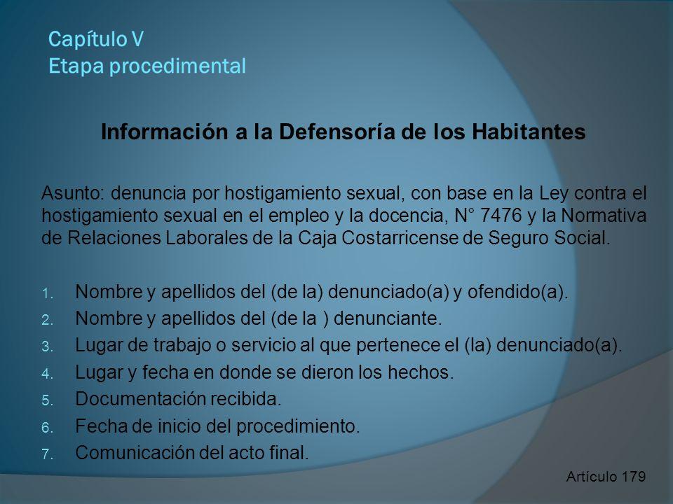 Información a la Defensoría de los Habitantes