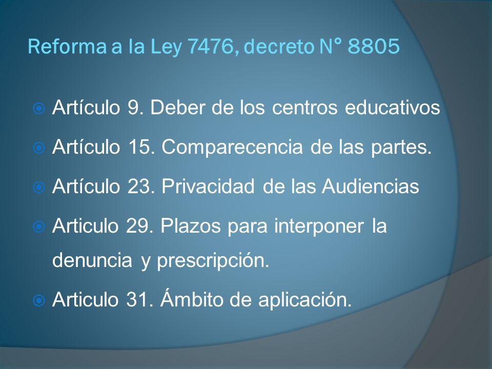 Reforma a la Ley 7476, decreto N° 8805