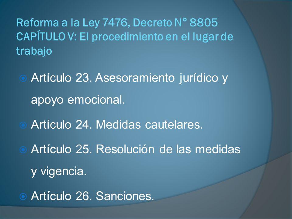 Artículo 23. Asesoramiento jurídico y apoyo emocional.
