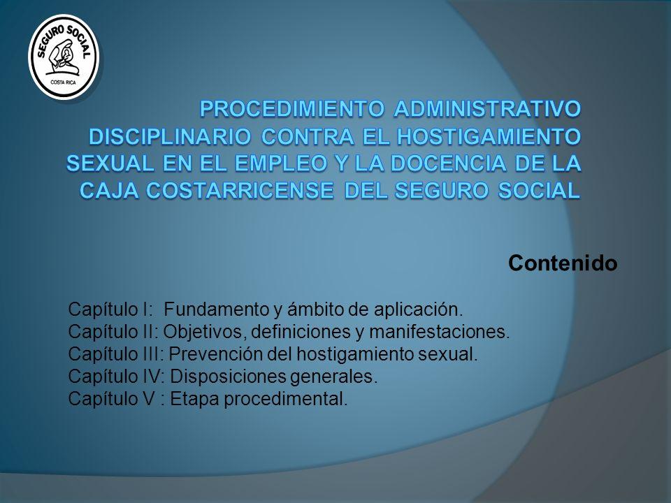 Procedimiento Administrativo Disciplinario contra el Hostigamiento Sexual en el Empleo y la Docencia de la caja costarricense del seguro social