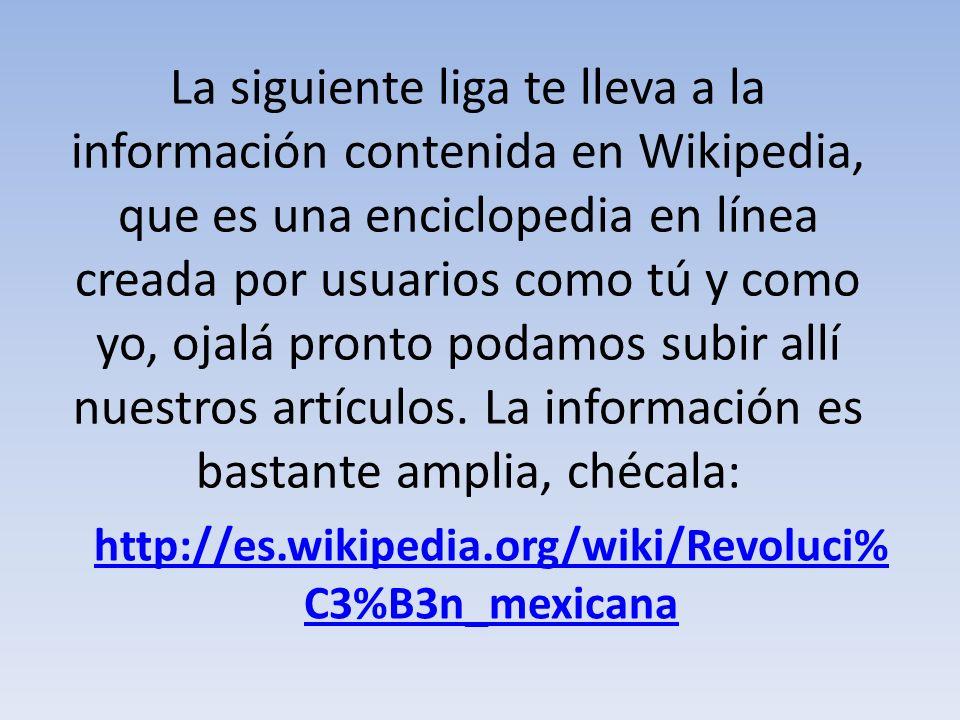 La siguiente liga te lleva a la información contenida en Wikipedia, que es una enciclopedia en línea creada por usuarios como tú y como yo, ojalá pronto podamos subir allí nuestros artículos. La información es bastante amplia, chécala: