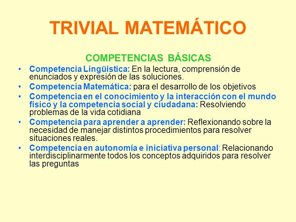 TRIVIAL MATEMÁTICO COMPETENCIAS BÁSICAS