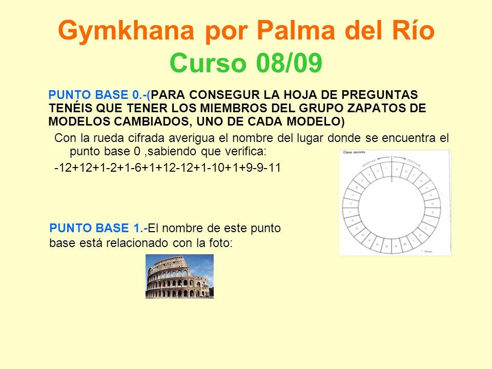Gymkhana por Palma del Río Curso 08/09