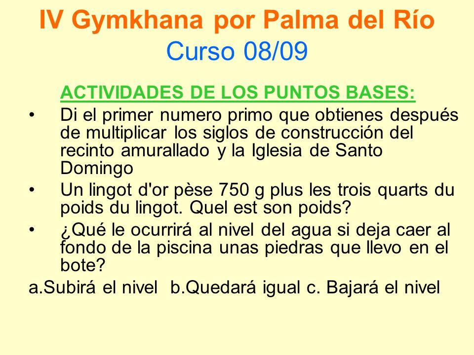 IV Gymkhana por Palma del Río Curso 08/09