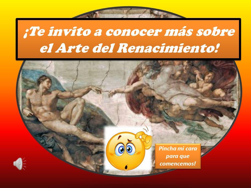 ¡Te invito a conocer más sobre el Arte del Renacimiento!