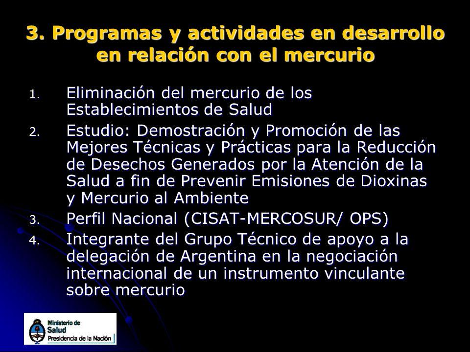 3. Programas y actividades en desarrollo en relación con el mercurio