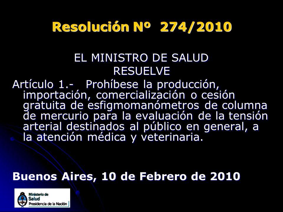 Resolución Nº 274/2010 EL MINISTRO DE SALUD RESUELVE
