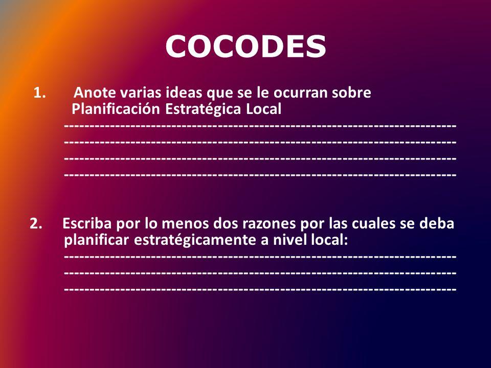 COCODES 1. Anote varias ideas que se le ocurran sobre