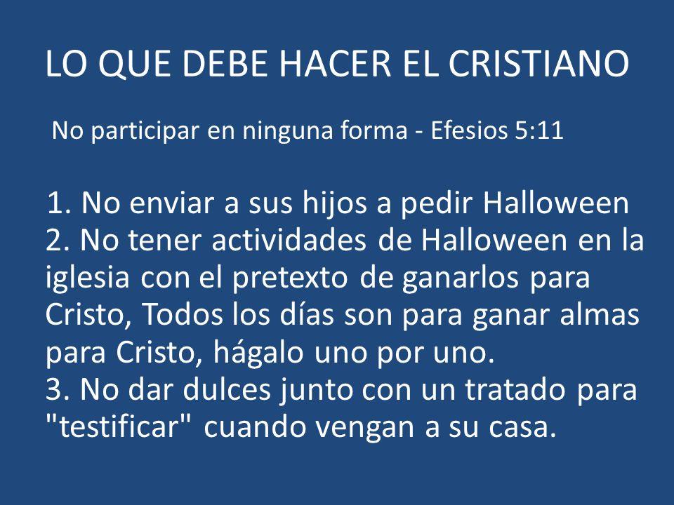 LO QUE DEBE HACER EL CRISTIANO