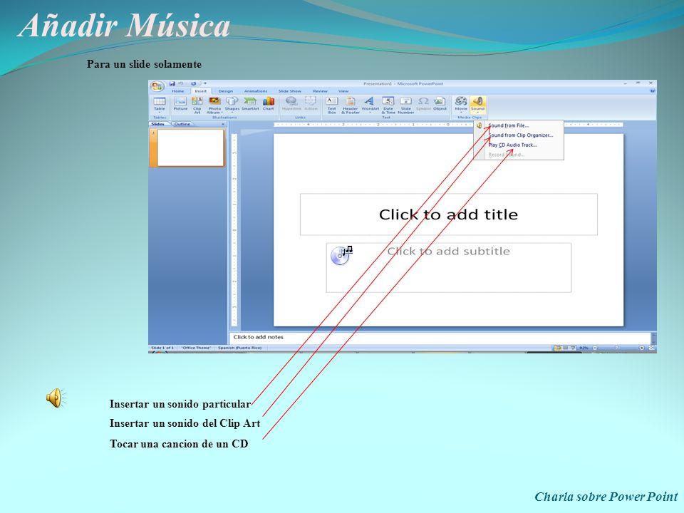 Añadir Música Charla sobre Power Point Para un slide solamente