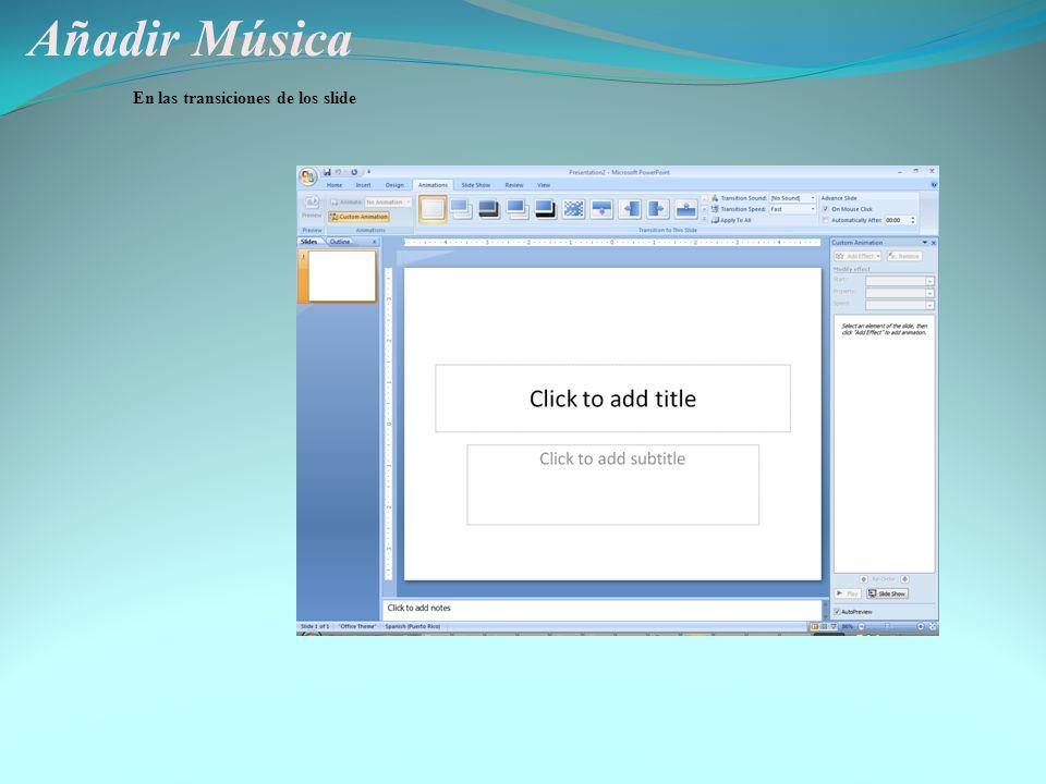 Añadir Música En las transiciones de los slide