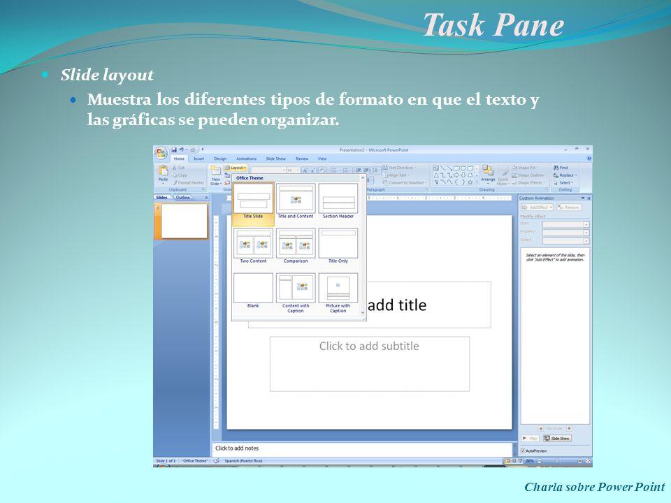 Task Pane Slide layout. Muestra los diferentes tipos de formato en que el texto y las gráficas se pueden organizar.