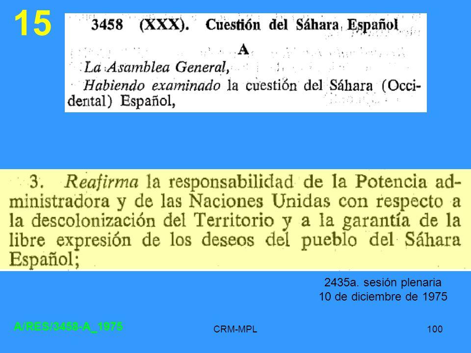 15 2435a. sesión plenaria 10 de diciembre de 1975 A/RES/3458-A_1975