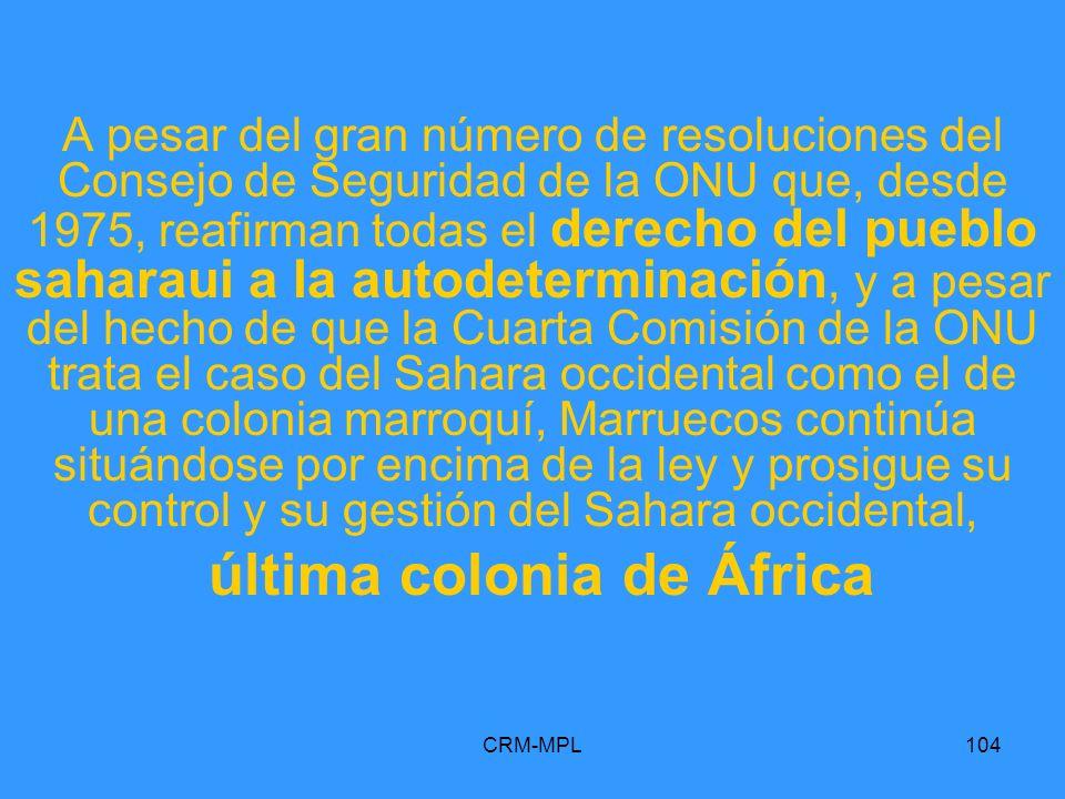 última colonia de África
