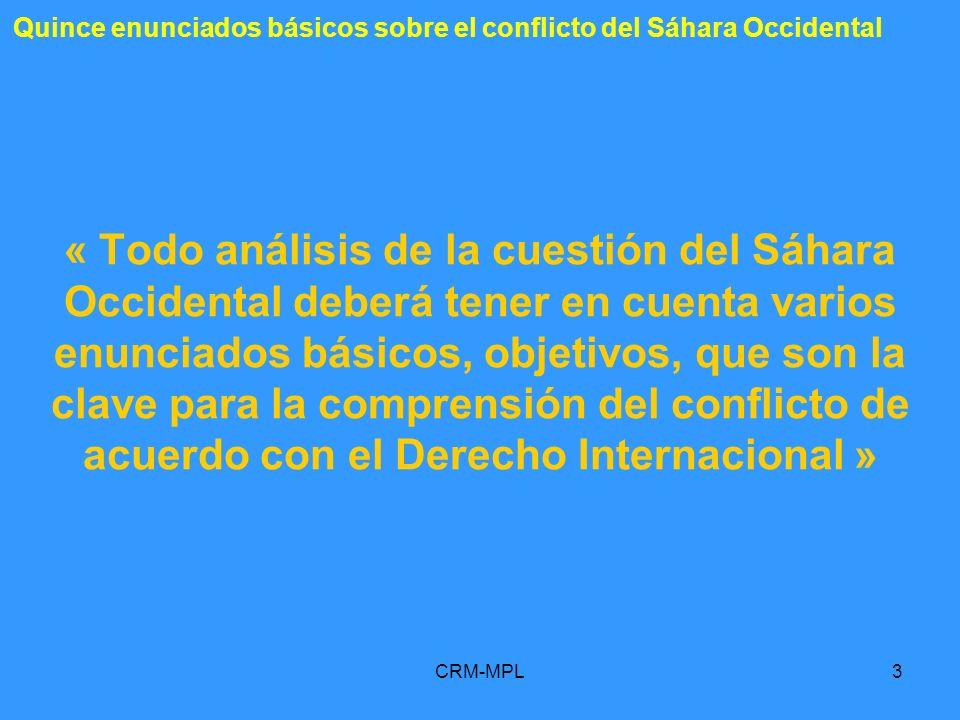 Quince enunciados básicos sobre el conflicto del Sáhara Occidental