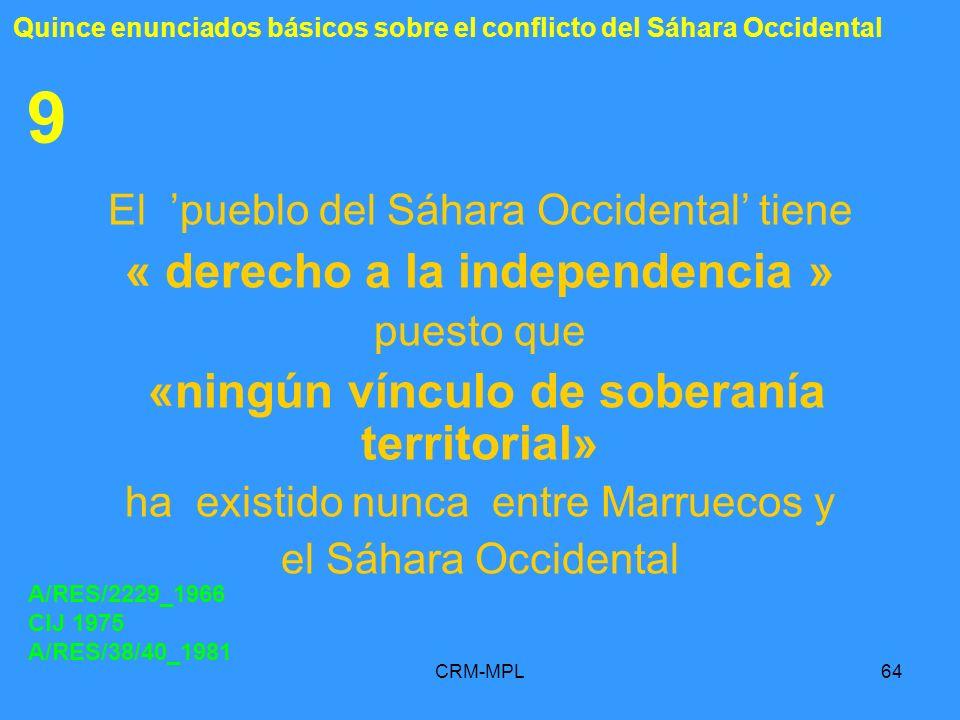 9 « derecho a la independencia »