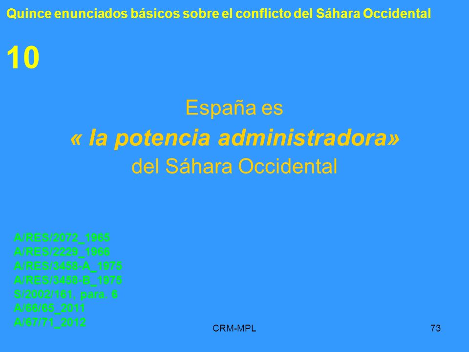 España es « la potencia administradora» del Sáhara Occidental