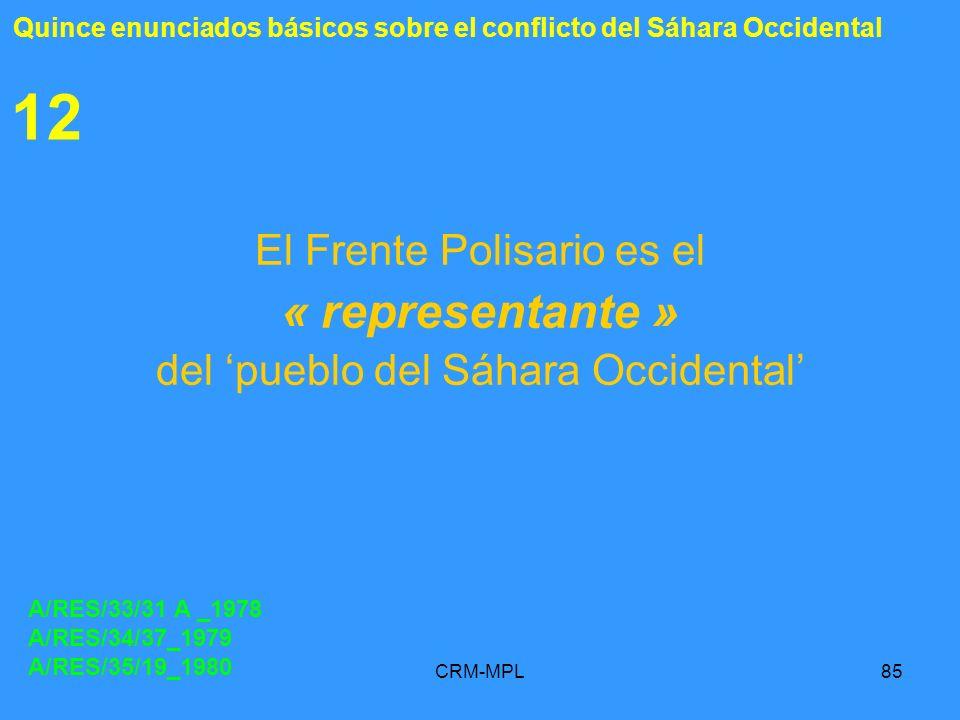 12 « representante » El Frente Polisario es el