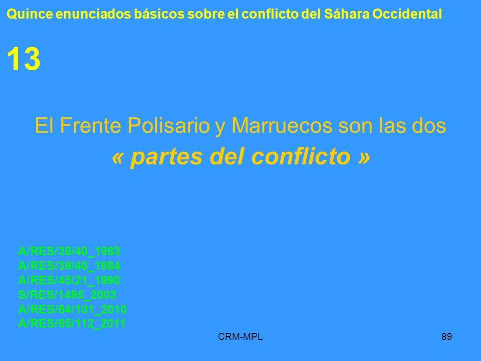 El Frente Polisario y Marruecos son las dos « partes del conflicto »